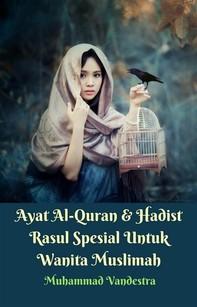 Ayat Al-Quran & Hadist Rasul Spesial Untuk Wanita Muslimah - Librerie.coop