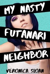 My Nasty Futanari Neighbor - Librerie.coop