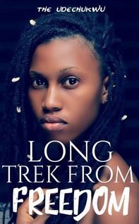 Long Trek From Freedom - Librerie.coop