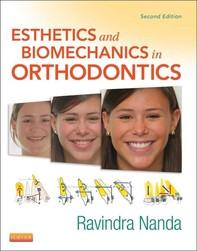 Esthetics and Biomechanics in Orthodontics - Librerie.coop