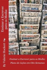 Ensinar A Escrever Para Os Media - Librerie.coop