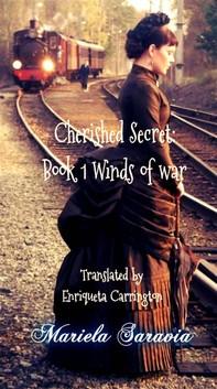 Cherished Secret, Book 1: Winds Of War - Librerie.coop