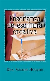 Enseñanza De Escritura Creativa - Librerie.coop