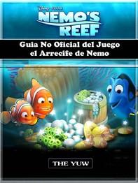 Guia No Oficial Del Juego El Arrecife De Nemo - Librerie.coop
