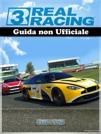 Real Racing 3 Guida Non Ufficiale - Librerie.coop