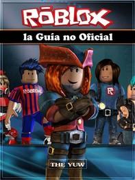 Roblox La Guía No Oficial - Librerie.coop