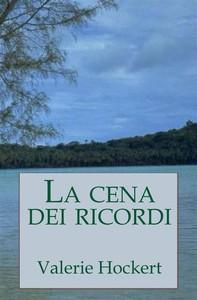 La Cena Dei Ricordi - Librerie.coop