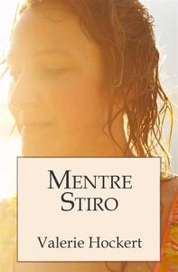 Mentre Stiro - Librerie.coop