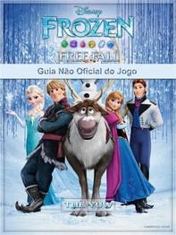 Frozen Free Fall Guia Não Oficial Do Jogo - Librerie.coop