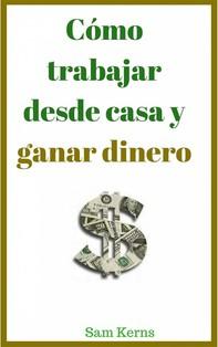 Cómo Trabajar Desde Casa Y Ganar Dinero - Librerie.coop