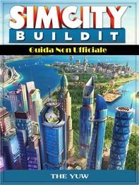 Sim City Buildit Guida Non Ufficiale - Librerie.coop