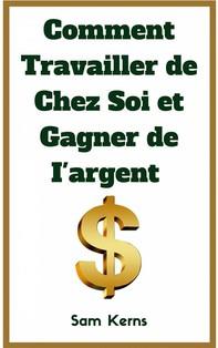 Comment Travailler De Chez Soi Et Gagner De L'Argent - Librerie.coop