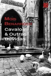 Cavalos & Outras Dúvidas - Librerie.coop
