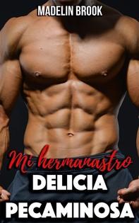 Mi Hermanastro: Delicia Pecaminosa - Librerie.coop