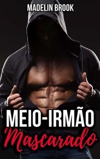 Meio-Irmão Mascarado - Librerie.coop