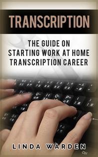Transcription: The Guide On Starting Work At Home Transcription Career - Librerie.coop