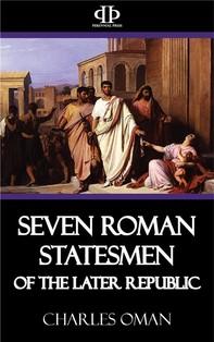 Seven Roman Statesmen of the Later Republic - Librerie.coop