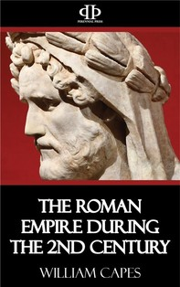 The Roman Empire During the 2nd Century - Librerie.coop