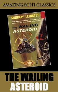The Wailing Asteroid - Librerie.coop