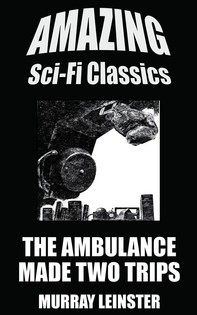The Ambulance Made Two Trips - Librerie.coop