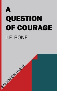 A Question of Courage - Librerie.coop
