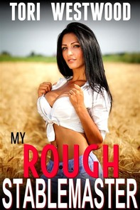 My Rough Stablemaster (Age Gap Age Difference Rough Sex Alpha Male Brat Fantasy XXX Erotica) - Librerie.coop
