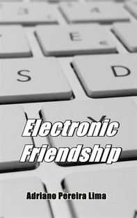 Electronic Friendship - Librerie.coop