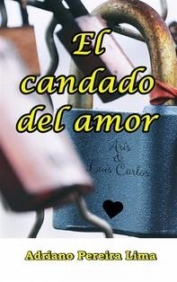 El Candado Del Amor - Librerie.coop