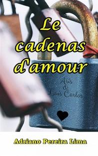 Le Cadenas D'amour - Librerie.coop