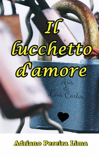 Il Lucchetto D'amore - Librerie.coop