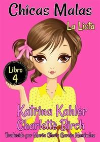 Chicas Malas - Libro 4: La Lista - Librerie.coop