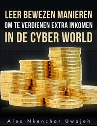 Leer Bewezen Manieren Om Te Verdienen Extra Inkomen In De  Cyber World - Librerie.coop