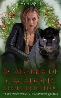 Academia De Caçadores 2: Férias De Inverno - Librerie.coop