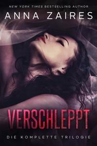 Verschleppt: Die komplette Trilogie - Librerie.coop