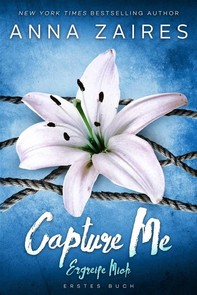 Capture Me — Ergreife Mich - Librerie.coop