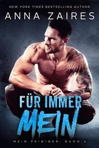 Für immer Mein: Mein Peiniger: Buch 4 - Librerie.coop