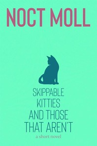 Skippable Kitties and Those That Aren't - Librerie.coop