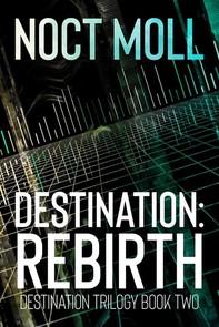 Destination: Rebirth - Librerie.coop