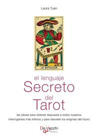 El lenguaje secreto del tarot - Librerie.coop