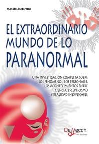 El extraordinario mundo de lo paranormal - Librerie.coop