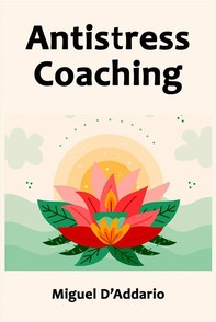 Antistress Coaching - Librerie.coop