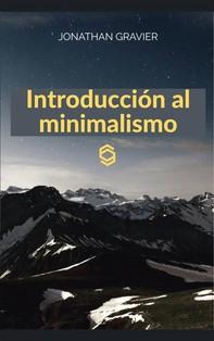 Introducción Al Minimalismo - Librerie.coop