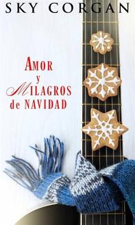 Amor Y Milagros De Navidad - Librerie.coop