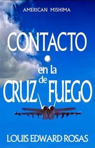 Contacto En La Cruz De Fuego - Librerie.coop