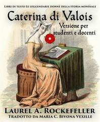 Caterina Di Valois - Librerie.coop
