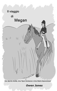 Il Viaggio Di Megan - Librerie.coop