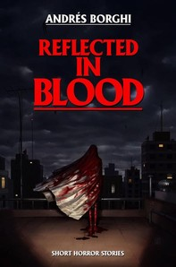 Reflected In Blood - Librerie.coop