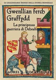 Gwenllian Ferch Gruffydd - Librerie.coop