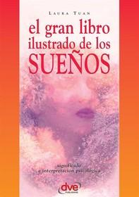El gran libro ilustrado de los sueños - Librerie.coop