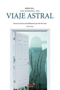 Entre en... los secretos del viaje astral - Librerie.coop